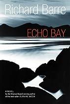 Echo Bay by Richard Barre
