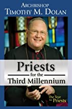 Priests for the Third Millennium by…