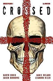Crossed Volume 4 de Garth Ennis