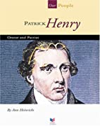 Patrick Henry: Orator and Patriot (Spirit of…