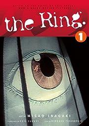 The Ring, Vol. 1 de Hiroshi Takahashi