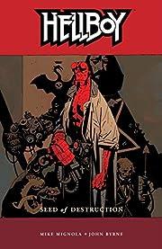 Hellboy, Vol. 1: Seed of Destruction (v. 1)…