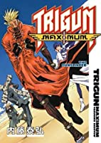 Trigun Maximum, Volume 6: The Gunslinger by…