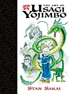 The Art Of Usagi Yojimbo by Stan Sakai