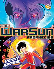 Penny Arcade Volume 3: The Warsun Prophecies…