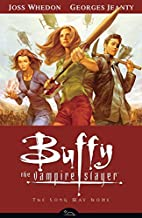 Buffy the Vampire Slayer: The Long Way Home…