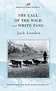 The Call of the Wild and White Fang (Barnes…
