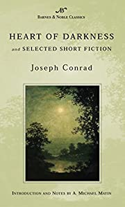 Heart of Darkness and Selected Short Fiction…