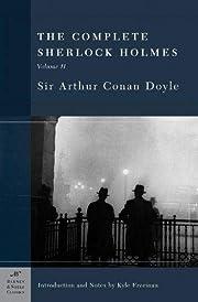 The Complete Sherlock Holmes, Volume II…
