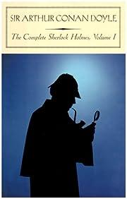 The Complete Sherlock Holmes, Vol. 1 (Barnes…