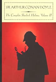 The Complete Sherlock Holmes, Vol. 2 –…