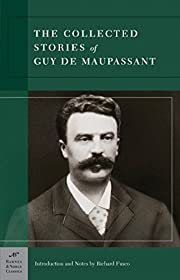 Collected Stories of Guy de Maupassant…