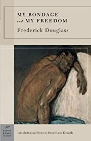 My bondage and my freedom von Frederick…