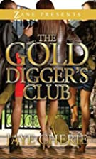 The Golddigger's Club: A Novel (Zane…