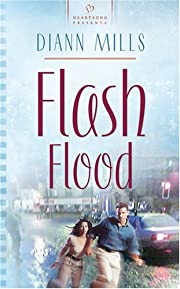 Flash Flood (Heartsong Presents #673) par…