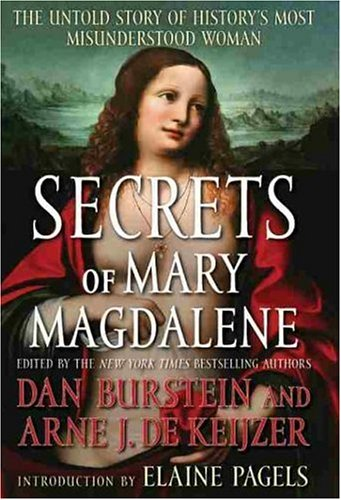 Image for Secrets of Mary Magdalene: The Untold Story of History's Most Misunderstood Woman
