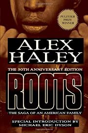 Roots: The Saga of an American Family –…