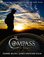 The Compass by Tammy Kling