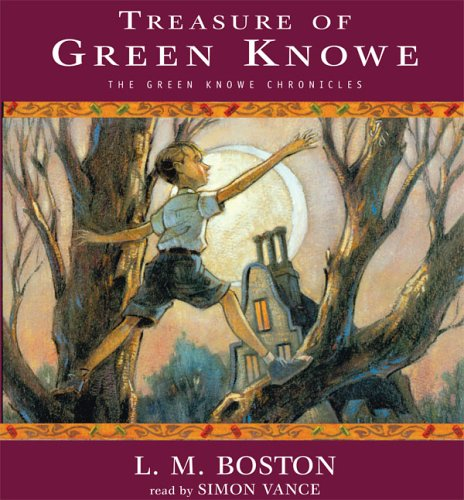 Treasure Of Green Knowe [UNABRIDGED] (The Green Knowe Chronicles), L. M. Boston