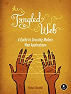 The Tangled Web: A Guide to Securing Modern…