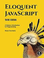 Eloquent JavaScript, 3rd Edition: A Modern…