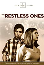 The Restless Ones Turbulent world of…