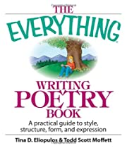The Everything Writing Poetry Book: A…