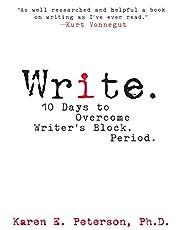 Write: 10 Days to Overcome Writer's…
