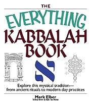 The Everything Kabbalah Book: Explore This…