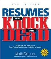 Resumes That Knock 'em Dead av Martin Yate