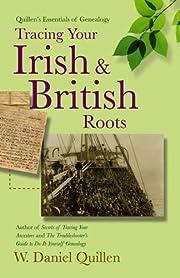 Tracing your Irish & British roots av W.…