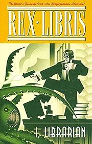 Rex Libris, Vol. 1: I, Librarian –…