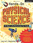 Hands-On Physical Science by Laurie Westphal