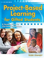 Project-Based Learning for Gifted Students:…