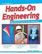 Hands-On Engineering by Beth L. Andrews