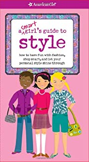A Smart Girl's Guide to Style (Smart…