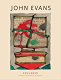 John Evans, collages / introduction by Robert M. Murdock