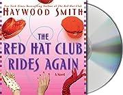 The Red Hat Club Rides Again – tekijä:…
