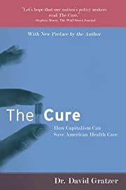 The Cure: How Capitalism Can Save American…