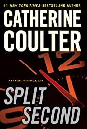 Split Second (An FBI Thriller) af Catherine…