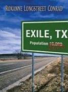 Exile, Texas by Roxanne Longstreet Conrad