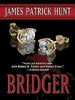 Bridger by James Patrick Hunt