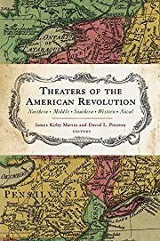 Theaters of the American Revolution:…