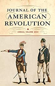 Journal of the American Revolution 2021:…