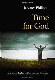 Time for God : a guide to mental prayer de…