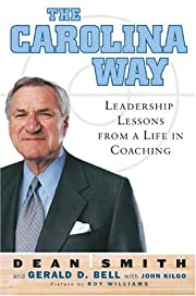 The Carolina Way: Leadership Lessons from a…
