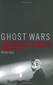 Ghost Wars: The Secret History of the CIA,…