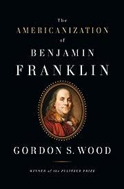 The Americanization of Benjamin Franklin av…