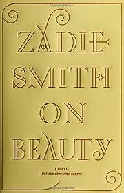 On beauty : a novel por Zadie Smith