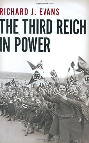 The Third Reich in Power, 1933-1939 –…